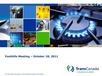 Foothills Meeting – October 18, 2011 - TransCanada