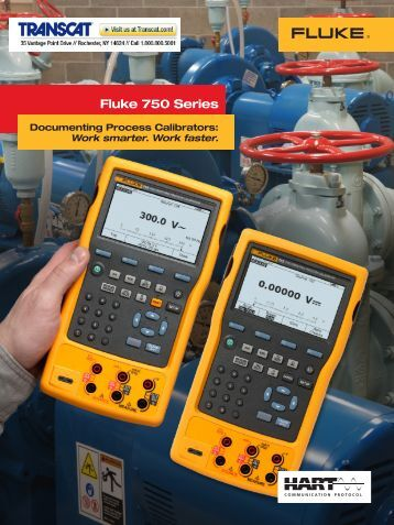 Fluke 750 Series Documenting Process Calibrators ... - Transcat