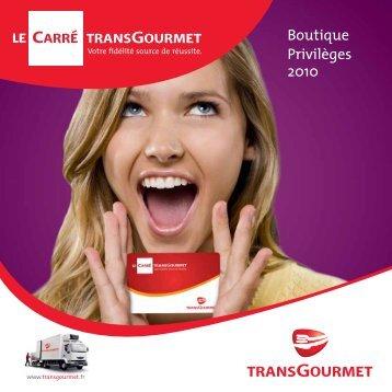 Boutique Privilèges 2010 - TransGourmet