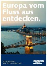 Flusskreuzfahrten April 2013 bis Januar 2014 - Transocean