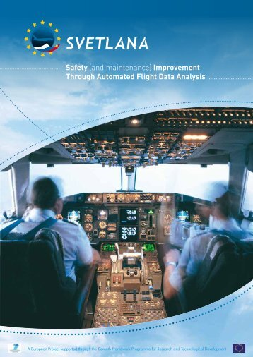 Safety (and maintenance) Improvement Through Automated Flight ...