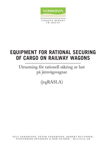 Equipment for Rational Securing of Cargo on Railway ... - Vinnova
