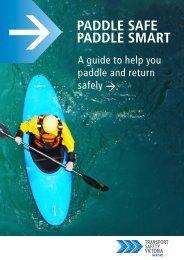 Paddle Safe Paddle Smart - Transport Safety Victoria