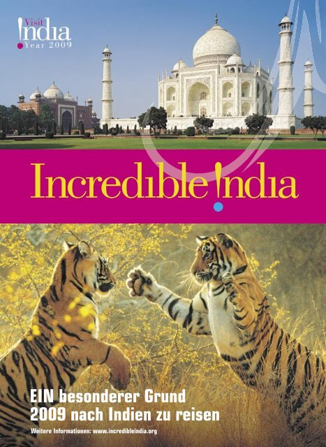 EIN besonderer Grund 2009 nach Indien zu reisen - Travel ONE