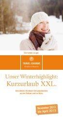 Kurzurlaub XXL. - Travel Charme Hotels & Resorts