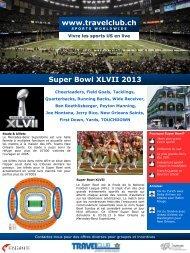 Super Bowl XLVII 2013 - Travelclub