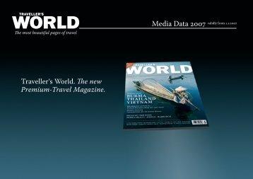 Traveller's World. The new Premium-Travel Magazine.