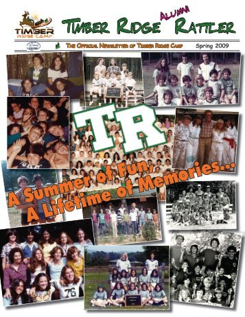 A Summer of Fun, A Lifetime of Memories... - Timber Ridge Camps