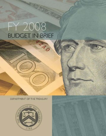 FY 2008 Budget-in-Brief - Department of the Treasury