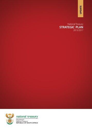 National Treasury STRATEGIC PLAN 2013/2017