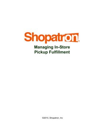 Managing In-Store Pickup Fulfillment - Shopatron