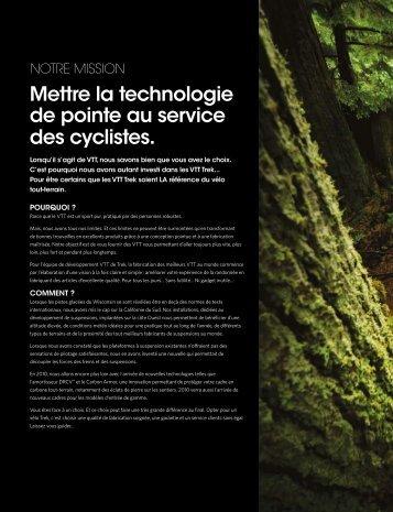 Mettre la technologie de pointe au service des cyclistes.