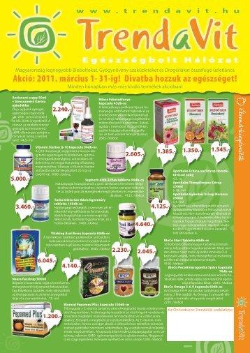 Akció: 2011. március 1- 31-ig! Divatba hozzuk az ... - TrendaVit Kft.