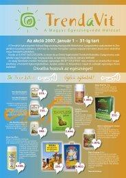 Az akció 2007. január 1 – 31-ig tart - TrendaVit