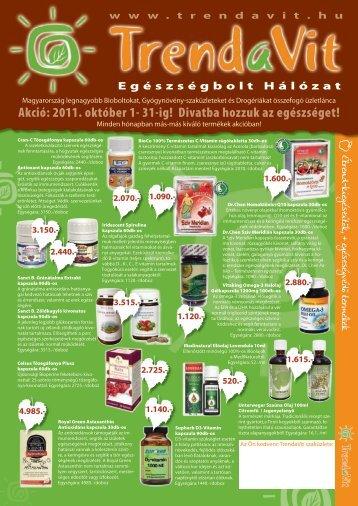 Akció: 2011. október 1- 31-ig! Divatba hozzuk az ... - TrendaVit Kft.