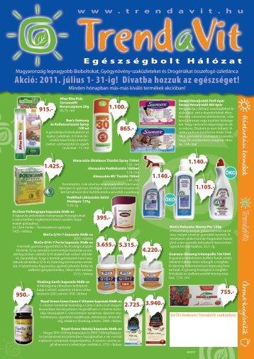 Akció: 2011. július 1- 31-ig! Divatba hozzuk az egészséget! - TrendaVit
