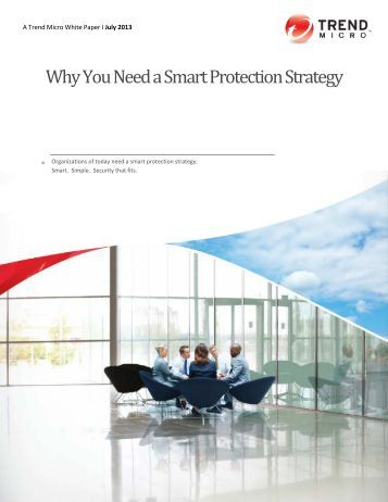 Why You Need a Smart Protection Strategy - Trend Micro