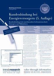 Kundenbindung bei Energieversorgern (5. Auflage) - trend:research