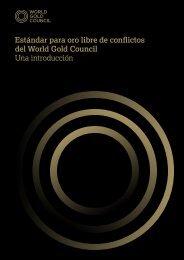 Estándar para oro libre de conflictos del World Gold Council Una ...