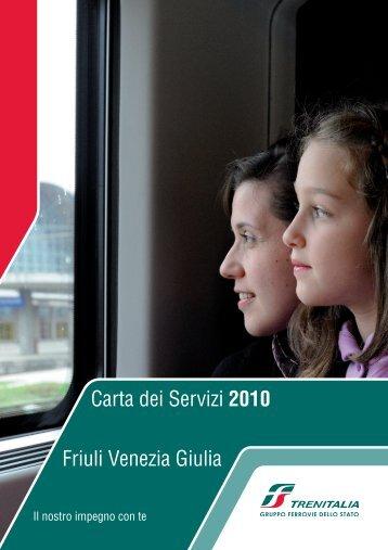 Carta dei Servizi 2010 Friuli Venezia Giulia - Trenitalia