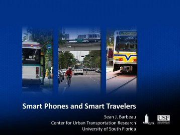 Smart Phones and Smart Travelers - Transportation Research Forum