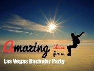 Las Vegas Bachelor Party Ideas - Go Adventurous!
