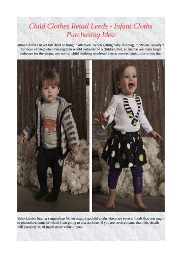 Child Clothes Retail Leeds - Infant Cloths Purchasing Idea