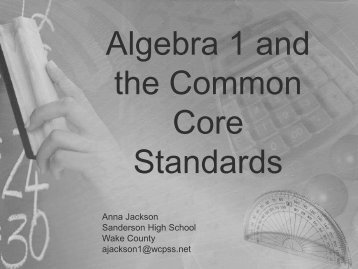 Algebra 1 and the Common Core Standards - Triangle High Five