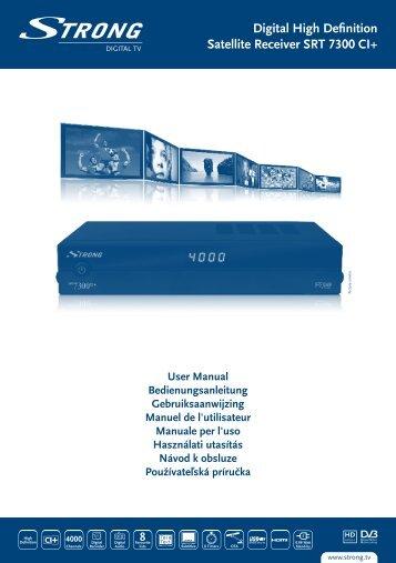 Digital High Definition Satellite Receiver SRT 7300 CI+ - STRONG ...