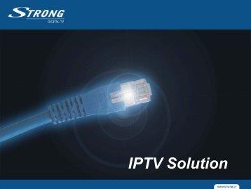 IPTV Solution - STRONG Digital TV