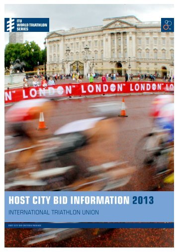 Host city bid information 2013 - triathlo - International Triathlon Union