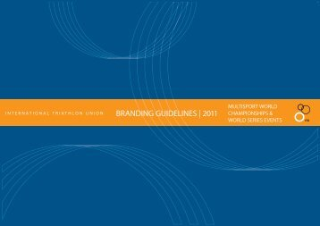 BRANDING GUIDELINES | 2011 - International Triathlon Union