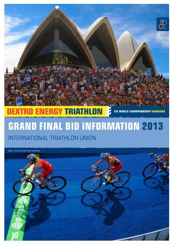 grand final bid information 2013 - International Triathlon Union