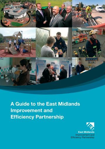A Guide to the East Midlands Improvement and Efficiency Partnership