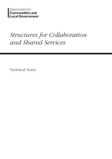 Structures for Collaboration and Shared Services Technical Notes