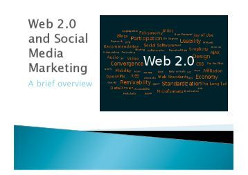 Web 2.0 and social media marketing - First Impression