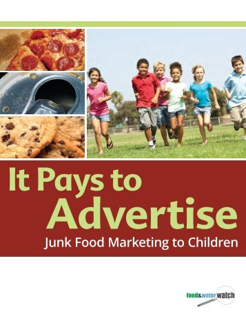 Junk Food Marketing to Children - Food & Water Watch