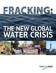Fracking: The New Global Water Crisis - Food & Water Watch