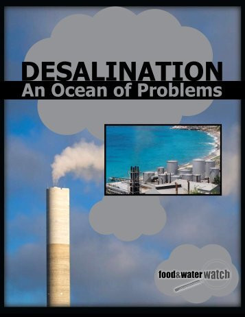 Desalination: An Ocean of Problems - Food & Water Watch