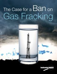 The Case for a Ban on Fracking - Food & Water Watch