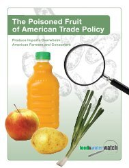 The Poisoned Fruit of American Trade Policy - Food & Water Watch