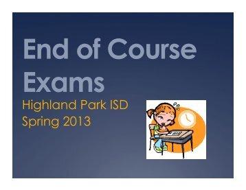 STAAR/EOC Presentation - Highland Park ISD