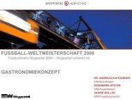 FUSSBALL-WELTMEISTERSCHAFT 2006 GASTRONOMIEKONZEPT