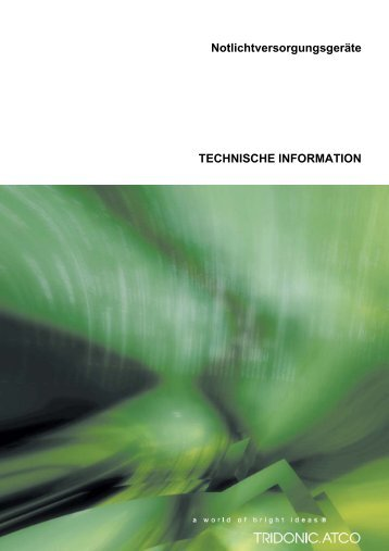 Notlichtversorgungsgeräte TECHNISCHE INFORMATION - Tridonic