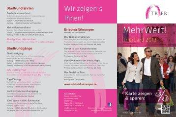 MehrWert! Der Flyer zur TrierCard - Tourist-Information Trier