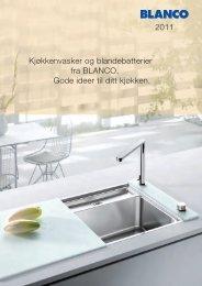 Kjøkkenvasker og blandebatterier fra BLANCO. Gode ideer til ditt ...