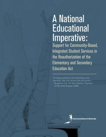 A National Educational Imperative: - Communities In Schools of ...