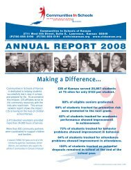 AnnuAl RepoRt 2008 - Communities In Schools of Kansas