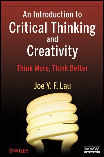An Introduction to Critical Thinking and Creativity - always yours
