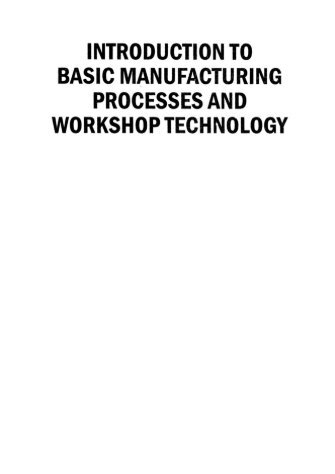 Introduction to Basic Manufacturing Processes and ... - always yours